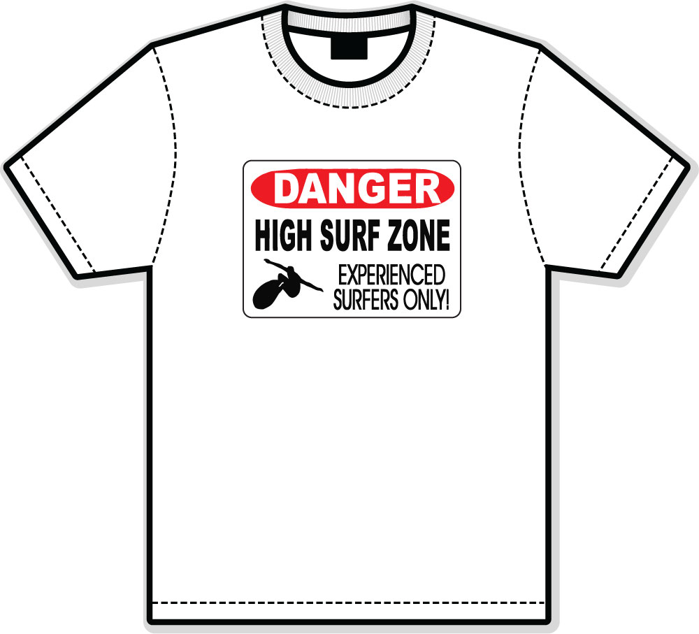 Danger Experienced Surfers Only